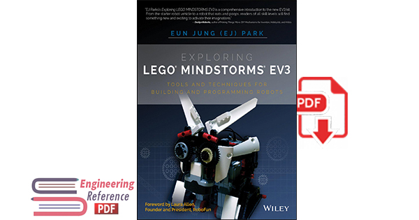 Exploring Lego MINDSTORMS EV3 Tools and Techniques for Building and Programming Robots