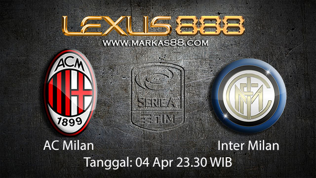 BOLA88 - PREDIKSI TARUHAN BOLA AC MILAN VS INTER MILAN 04 APRIL 2018 ( ITALIAN SERIE A )