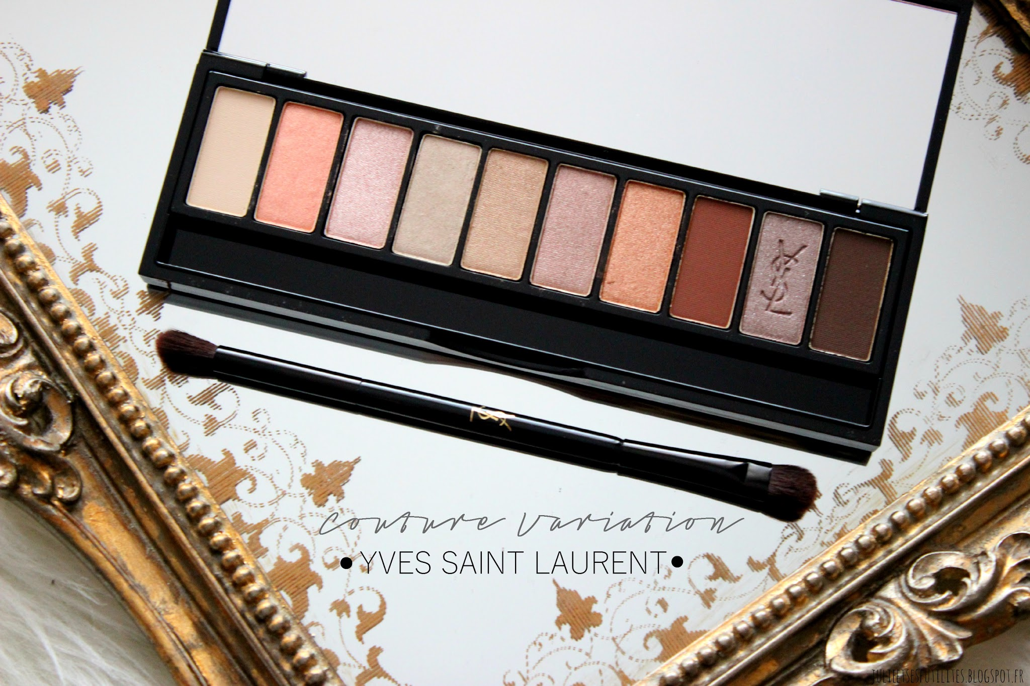 Revue et Makeup: la palette Couture Variation de Yves Saint Laurent julieetsesfutilites.blogspot.fr