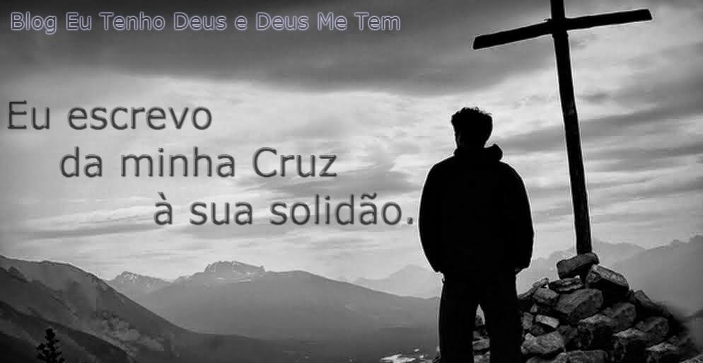 O Amor Da Minha Vida Sou Eu Sempre Fui E Sempre Serei: EU TENHO DEUS E DEUS ME TEM.: Carta De Jesus Para Você
