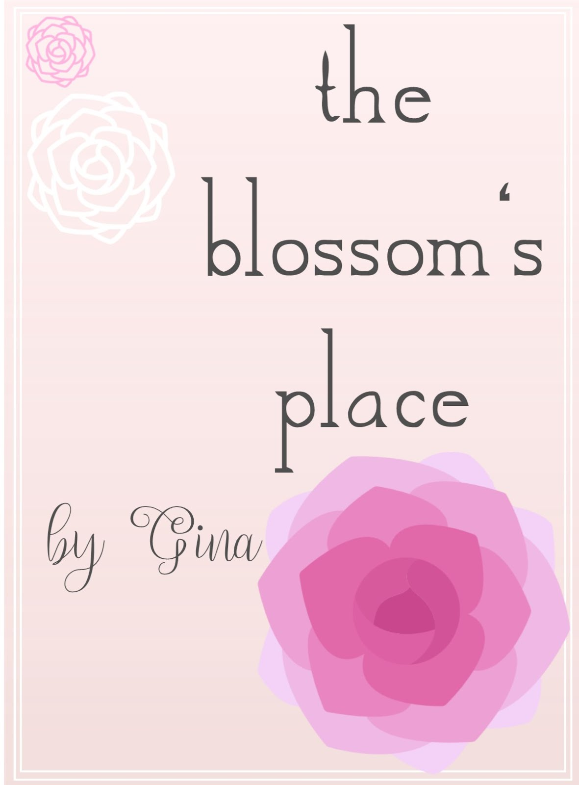 the blossom's place