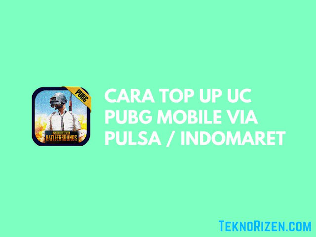 Cara Top Up UC PUBG Mobile Via Pulsa  Indomaret