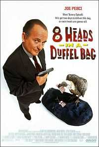 8 Heads In a Duffel Bag (1997) Hindi Dubbed 300MB Dual Audio