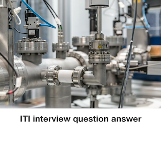 Iti interview asked question answer in hindi
