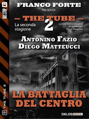 The Tube 2 - #9 - La battaglia del Centro (Antonino Fazio e Diego Matteucci)