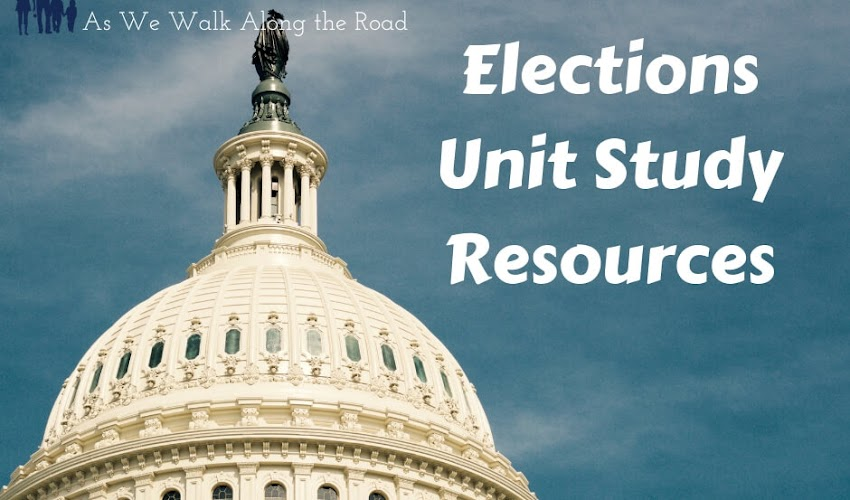 Elections Unit Study Resources and Free Unit Study Planner