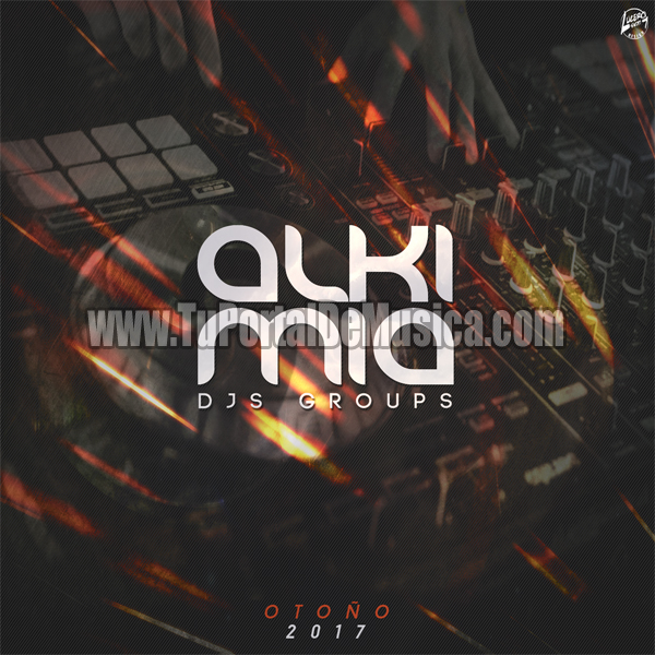 Alkimia Dj Group Otoño Vol. 1 (2017)