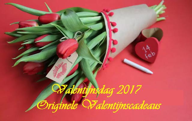 Valentijnsdag 2017 Originele Valentijnscadeaus