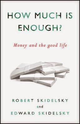 How Much Money Is Enough? Money and the Good Life