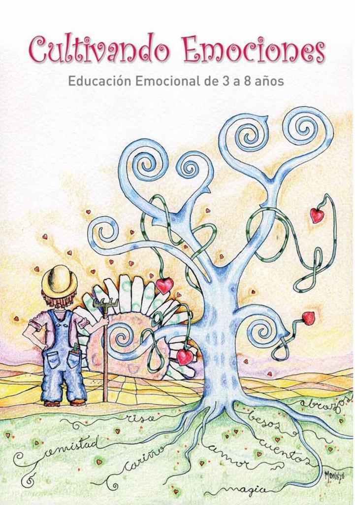 Cultivando emociones: Educación emocional 3 a 8 años