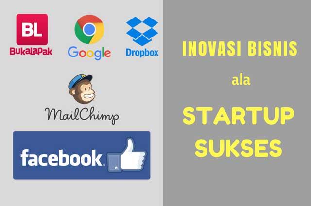 Mengintp Inovasi Bisnis Startup Sukses, Pelajaran Penting Untuk Pebisnis Online di Era Digital