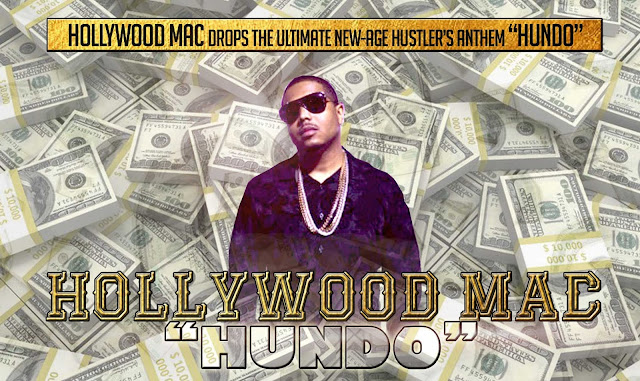 "Hollywood Mac drops the ultimate new-age hustler's anthem ""HUNDO"""