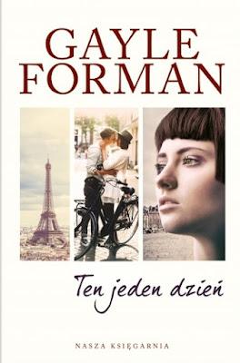 Gayle Forman - Ten jeden dzień