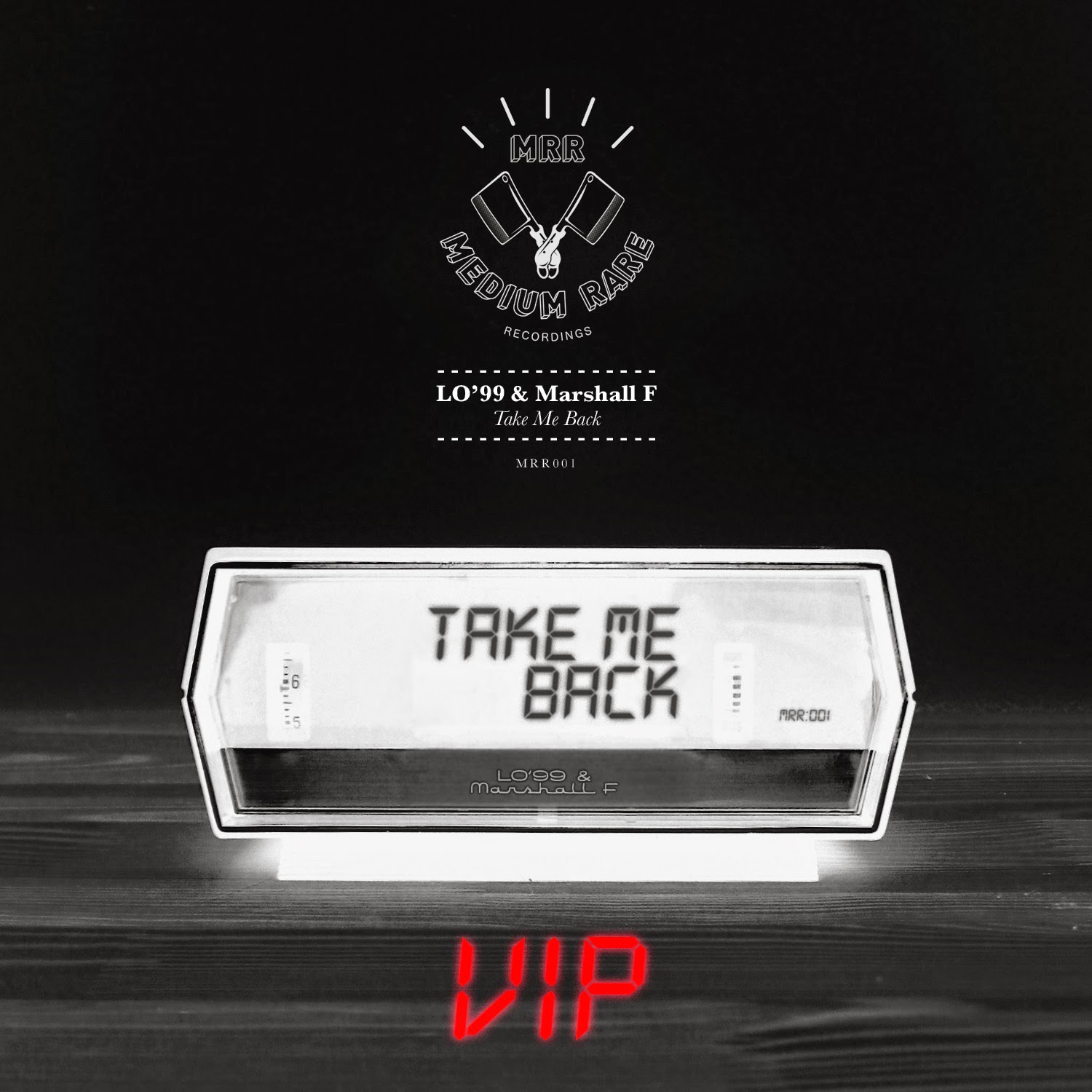 LO'99 Take Me Back VIP remix