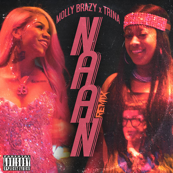 Molly Brazy & Trina - Naan (Remix) - Single  Cover