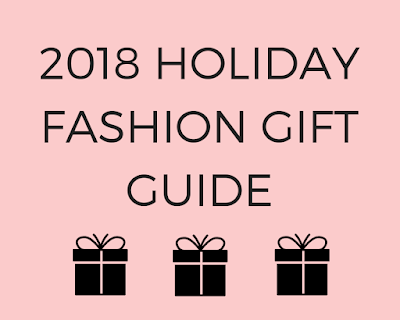 2018 Holiday Fashion Gift Guide
