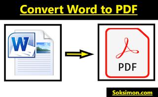 3 Cara Mengubah File Word ke PDF Dengan Mudah dan Cepat