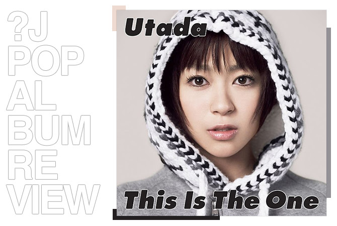 Album review: Utada - This is the one | Random J Pop