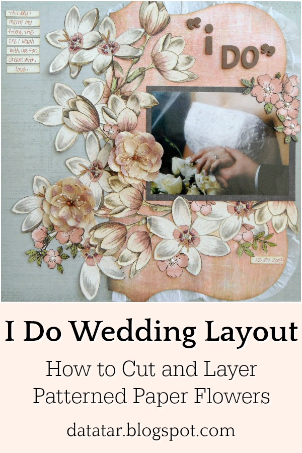 Grey and Pink Wedding Scrapbook Layout with Fussy Cut Flowers