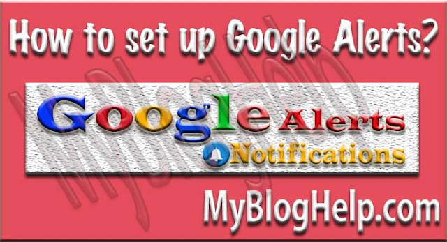 Setup Google Alerts