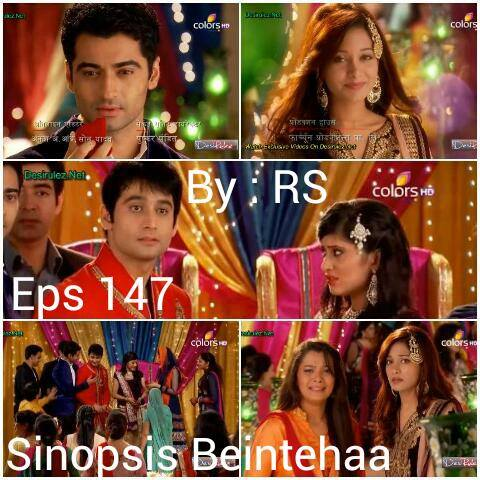 Sinopsis Beintehaa Episode 147