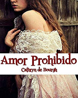 Amor Prohibido- Cathryn de Bourgh