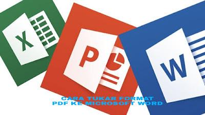 Cara Menukar Format PDF Ke Microsoft Word