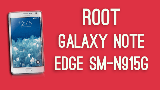 ROOT GALAXY NOTE EDGE SM-N915G