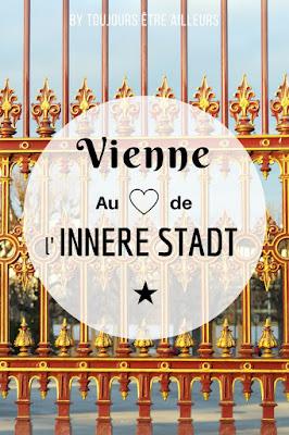 Incontournables, bonnes adresses, infos pratiques... tout savoir sur l'Innere Stadt, le premier arrondissement de Vienne et son centre historique ! #Autriche #Vienna #Wien #CityGuide