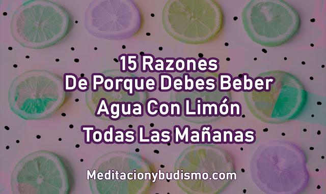 15 RAZONES PARA TOMAR AGUA CON LIMÓN TODAS LAS MAÑANAS