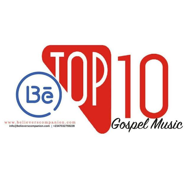 Top Ten New Gospel Songs - March 2017