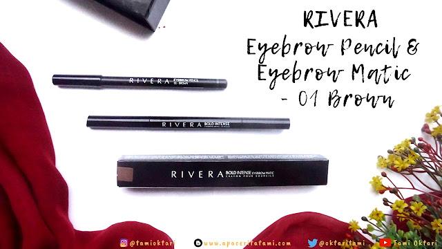 [REVIEW] Rivera Eyebrow Pencil & Bold Intense Eyebrow Matic - 01 Brown