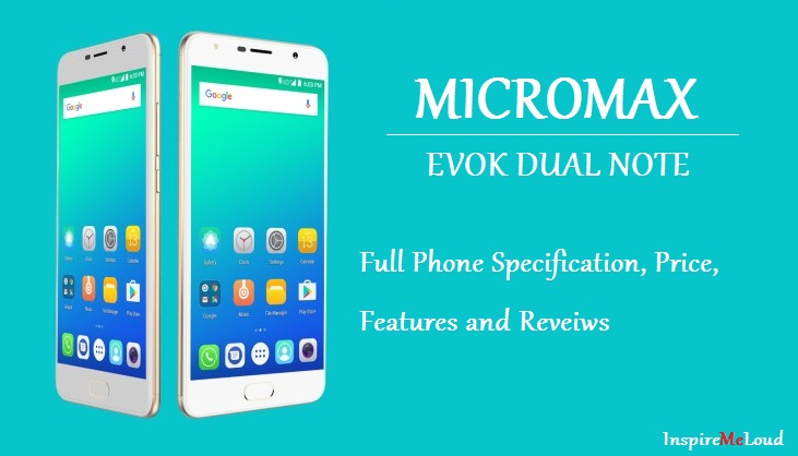 Micromax Evoke Dual Note Specification, Price i india, Availability