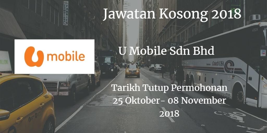 Jawatan Kosong U Mobile Sdn Bhd 25 Oktober - 08 November 2018