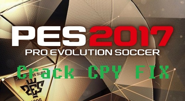 PES 2017 Crack FIX by CPY