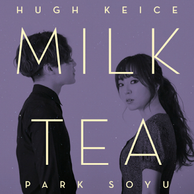 [Single] Hugh Keice, Park Soyu – Milk Tea