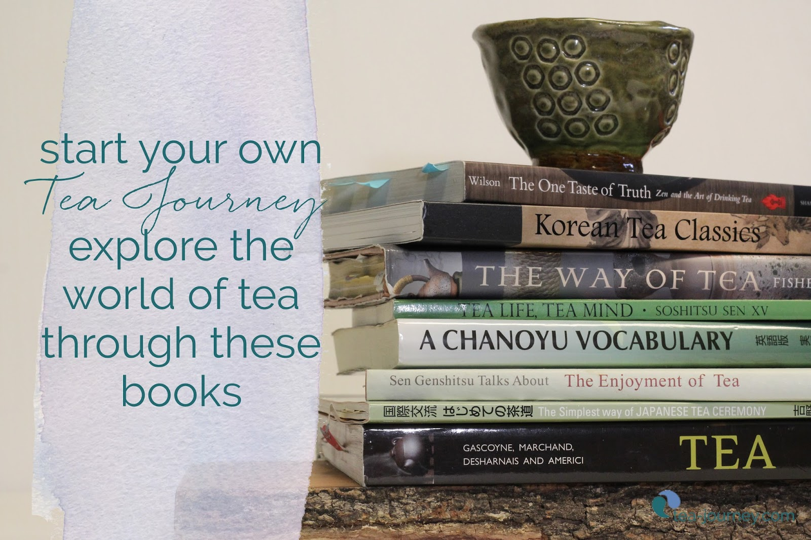 Self discovery can start anywhere even with tea. Start your own tea Journey with this list of books to inspire your next steps in your path with the way and spirituality.