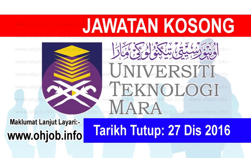 Jawatan Kerja Kosong Universiti Teknologi MARA (UiTM) logo www.ohjob.info disember 2016