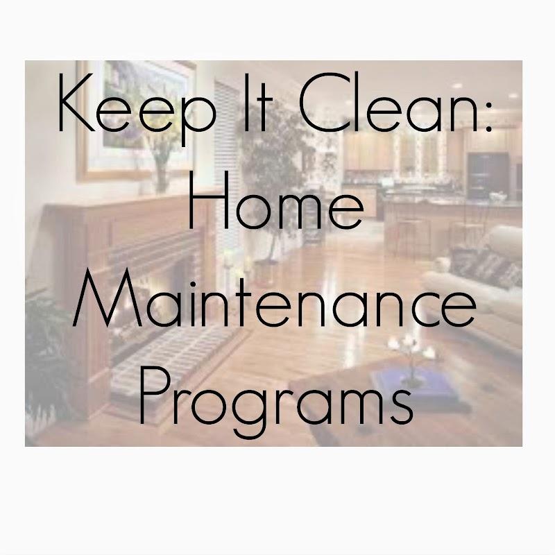 Keep It Clean: Home Maintenance Programs