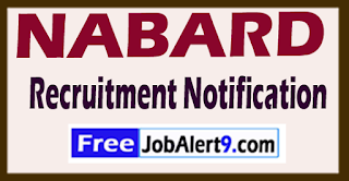 NABARD (National Bank for Agriculture and Rural Development) Recruitment Notification 2017 Last Date 06-06-2017