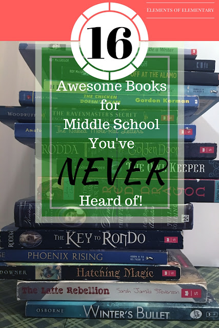 16 lesser known but still AMAZING books for middle school   Elements of Elementary
