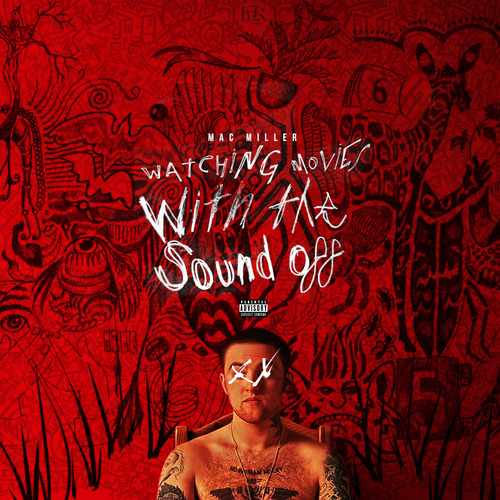 mac miller watching movies with the sound off cover - photo #2