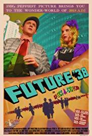 Watch Future '38 Online Free 2017 Putlocker