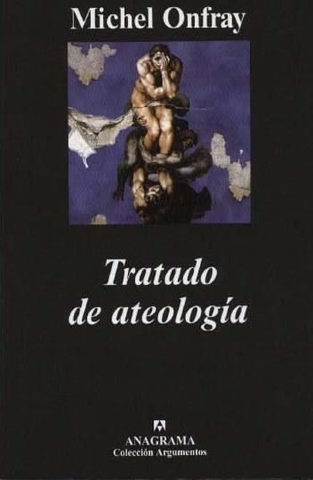 Tratado De Ateología – Michel Onfray