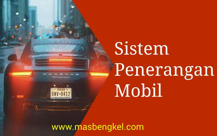 makalah sistem penerangan pada mobil