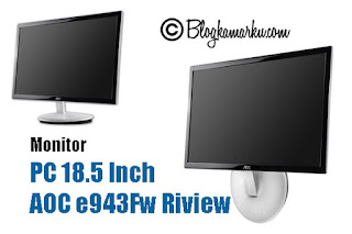 Monitor PC 18.5 Inch AOC e943Fw Riview