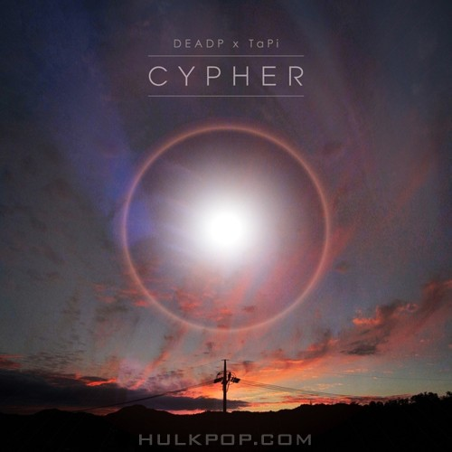 DEADP, TaPi – DEADP x TaPi – Cypher – Single