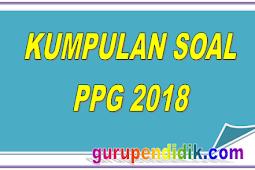 Kumpulan Soal Pretest PPG 2018 Lengkap