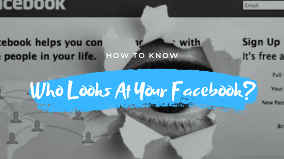Can You See Who Has Looked At Your Facebook Page<br/>