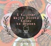 5 Kuliner yang Wajib Dicoba Kalau ke Brebes